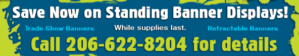 special on standing banner displays